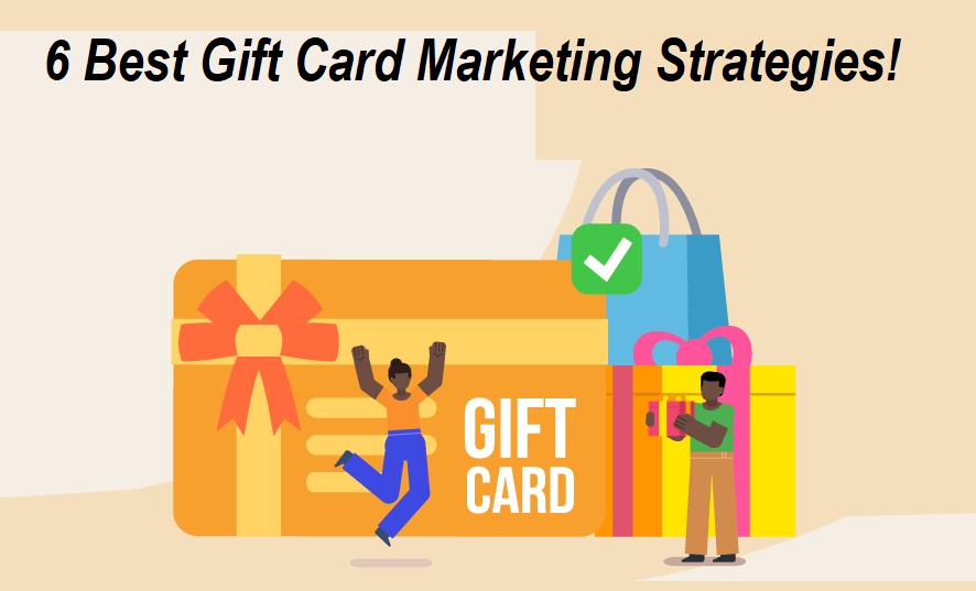 Gift Card Marketing Strategies