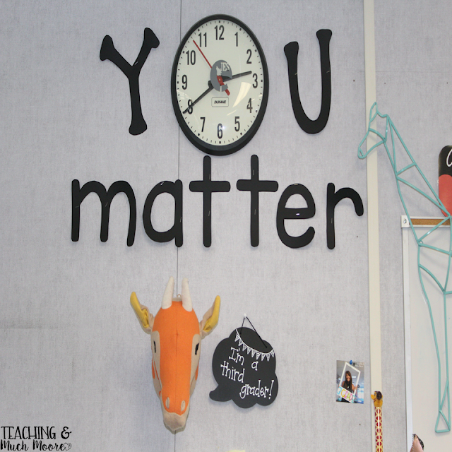 classroom tour, classroom reveal, classroom decor and set up plus quotes in the classroom...you matter.