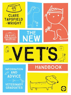 The New Vet's Handbook Information and Advice for Veterinary Graduates