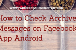 How to Check Archived Messages on Facebook App Android