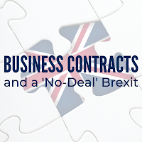 How Your Business Contracts May Be Affected by a No-deal Brexit