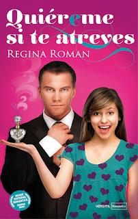 Quiéreme si te atreves, Regina Román