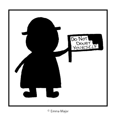 "Little Guy holding sign saying ""Do Not Doubt Yourself"""