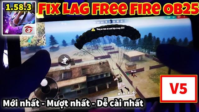 Fix Lag Free Fire OB25 1.58.3 Khởi Đầu Mới Tối ưu giảm lag cho máy yếu mới nhất