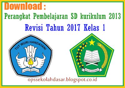 Perangkat Pembelajaran SD kurikulum 2013 - Revisi Tahun 2017 Kelas 1
