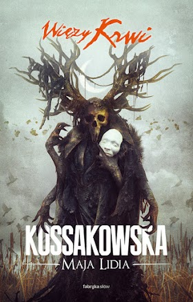 """""""Więzy krwi"""" - Maja Lidia Kossakowska"""