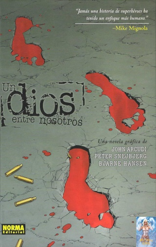 Comics: Un dios entre nosotros – John Arcudi – Peter Snejbjerg – Bjarne Hansen