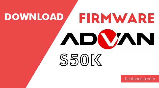 Download Firmware Advan S50K PAC And CPB