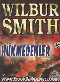 Wilbur Smith - Hükmedenler