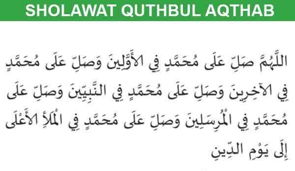 Bacaan Sholawat Quthbul Aqthab Lengkap Arab dan Arti Serta Khasiatnya