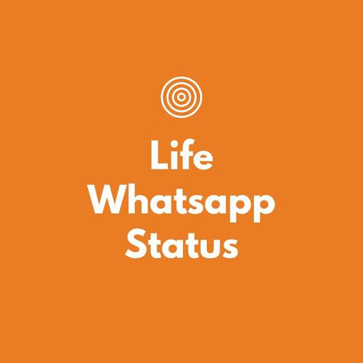 life whatsapp status