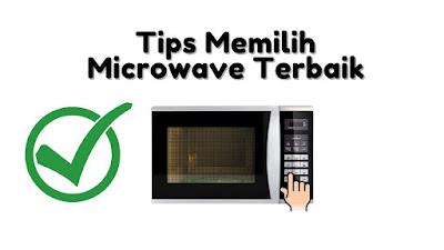 cara memilih microwave oven terbaik