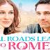 «All Roads Lead to Rome - Όλοι οι δρόμοι οδηγούν στη Ρώμη», Πρεμιέρα: Αύγουστος 2016 (trailer)