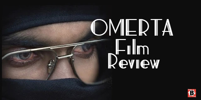 Omerta film review: पाकिस्तान में चल रहे आतंकवादी कारखाने के राज़ फाश करती है।Omerta Full Movie Download Available on Tamilrockers and Other Torrent Sites