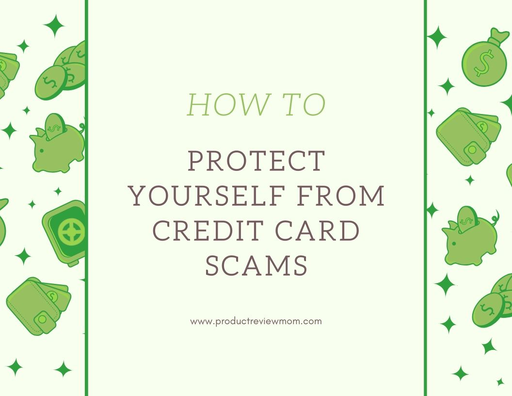 How to Protect Yourself From Credit Card Scams