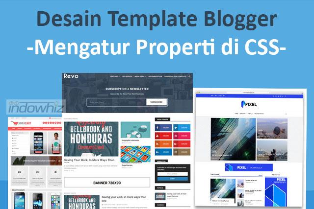 Desain Template Blogger: Mengatur Properti Kontainer Di Css
