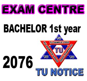 Exam centre of Bachelor 1st year 2076
