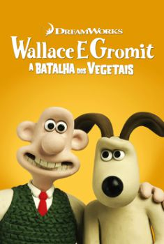 Wallace e Gromit: A Batalha dos Vegetais Torrent - WEBRip 1080p Dual Áudio