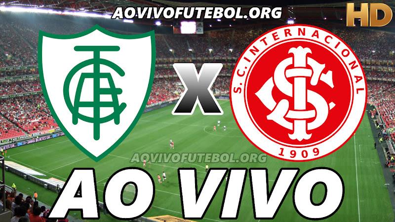 Assistir América Mineiro vs Internacional Ao Vivo HD