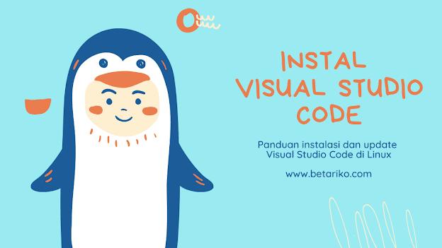 Cara Install Visual Studio Code di Kali Linux 20.03