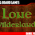 Lone Wilderlands Review
