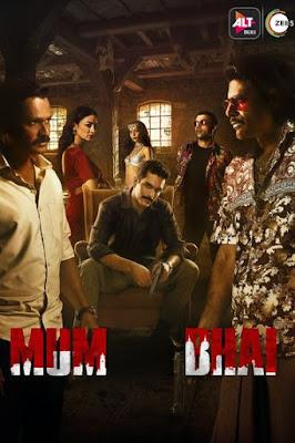Mum Bhai 2020 Season 1 Hindi 720p WEBRip ESubs Download