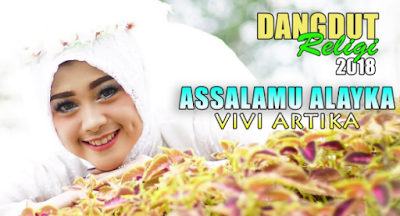 Download Lagu Vivi Artika Assalamualayka Mp3 (5.23MB) Single Religi Paling Merdu,Vivi Artika, Dangdut, Lagu Religi, 2018