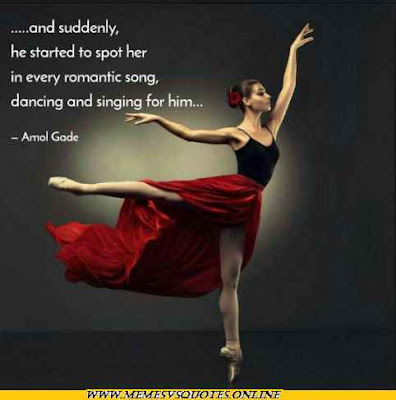 In every romantic dance