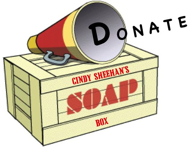 http://cindysheehanssoapbox.blogspot.com/p/tax-deductible-donation.html