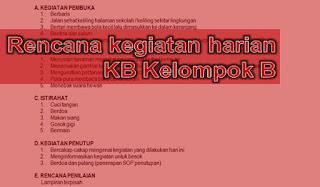 Download RKH KB Kelompok B Usia 3-4 Tahun Semester 2 Tema 9-16 Kurikulum 2013