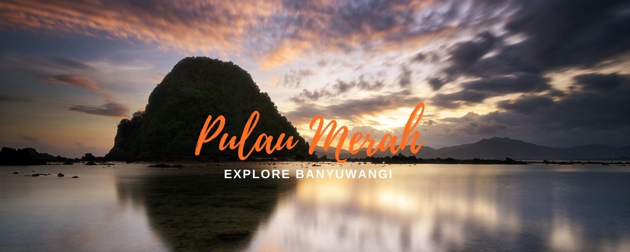 wisata Explore Banyuwangi de Djawatan Benculuk dan pulau merah banyuwangi