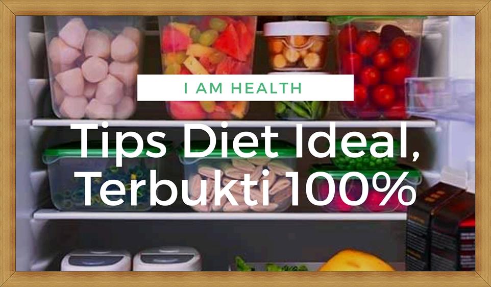 Cara Ideal Orang Diet, Terbukti Turunkan Berat Badan