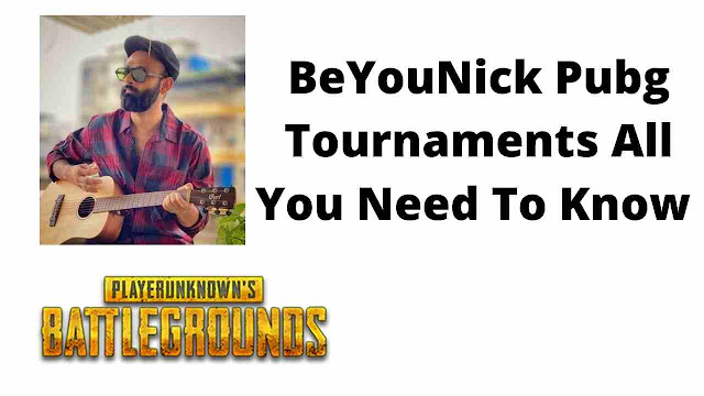 BeYouNick Pubg Tournaments