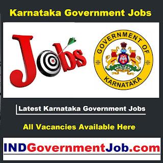 Latest Karnataka Government Jobs | ಇತ್ತೀಚಿನ ಕರ್ನಾಟಕ ಸರ್ಕಾರಿ ಉದ್ಯೋಗಗಳು