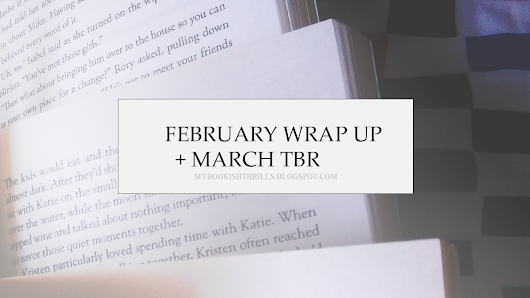 FEBRUARY, 2017 WRAP UP + MARCH TBR // I hang my head in shame and make better decisions