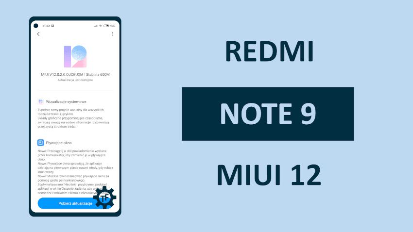 MIUI 12 na Redmi Note 9 Co nowego?