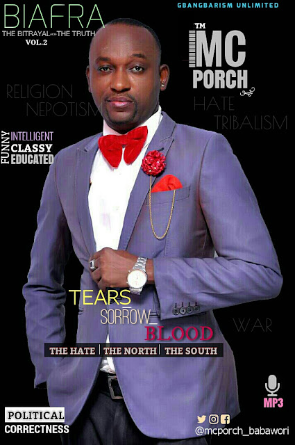 "Download MC Porch latest single titled ""Buhari Hand over"" 