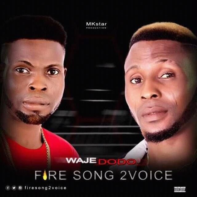 [Music] : Download Firesong-Waje Dodo