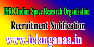 ISRO Indian Space Research Organisation SHAR SDSC Recruitment Notification 2016
