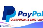 Terbaru, 5 Game Penghasil Uang ke Paypal 2021