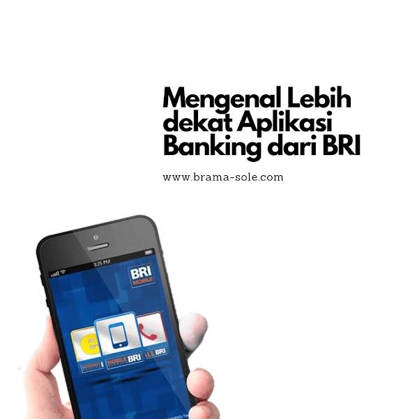 Mengenal Lebih dekat Aplikasi Banking dari BRI