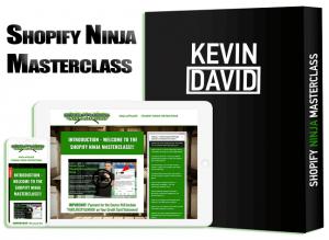Kevin David - Shopify Dropshipping Ninja Masterclass Free Download