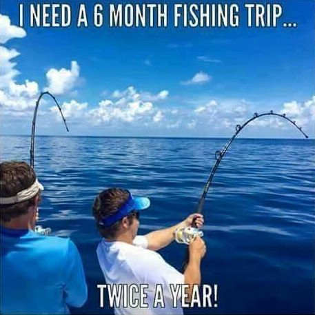 Funny fishing meme for fishing trip