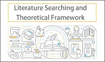 Literature Searching and Theoretical Framework │ Business Research Methods │ Free BBA PDF