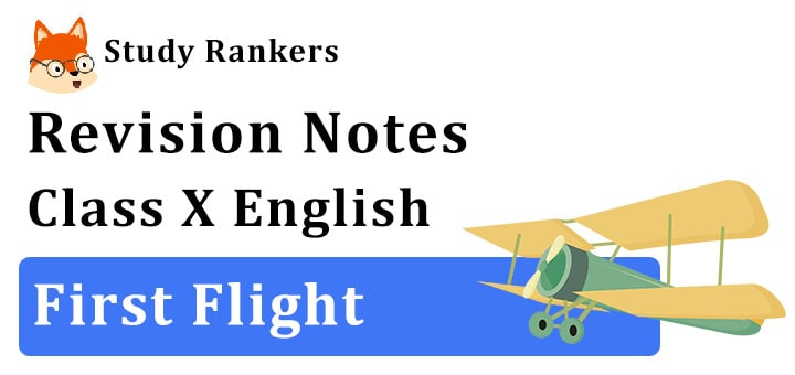 Summary for Class 10th First Flight English