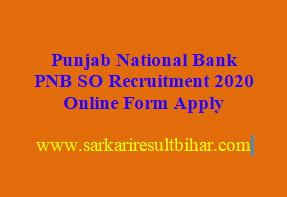 Punjab National Bank PNB SO Recruitment 2020 Online Form