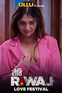Riti Riwaj (Love Festival) Part 3 All Episode Ullu Web Series Download 480p 720p WEBRip