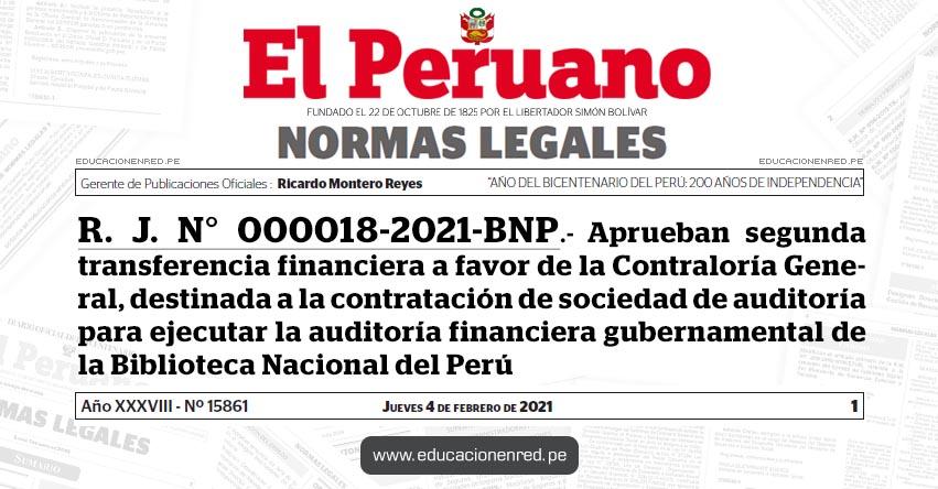R. J. N° 000018-2021-BNP.- Aprueban segunda transferencia financiera a favor de la Contraloría General, destinada a la contratación de sociedad de auditoría para ejecutar la auditoría financiera gubernamental de la Biblioteca Nacional del Perú