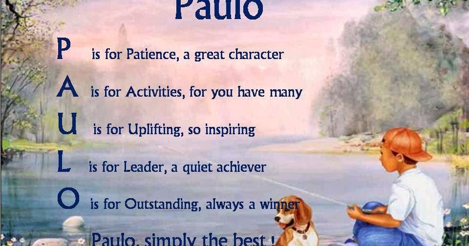 Acrostic Name Poems For Boys: Paulo
