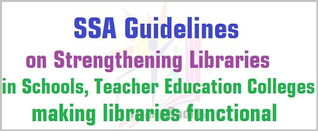 Guidelines on Strengthening School,College Libraries,making libraries functional